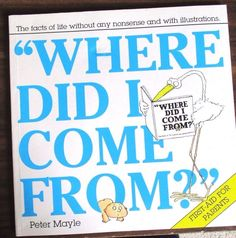 Where Did I Come From? ' Mayle, Peter pb