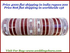 Indian bridal chura ke top 10 designs in all sizes in maroon color, Red color see right now www.weddingchura.com .