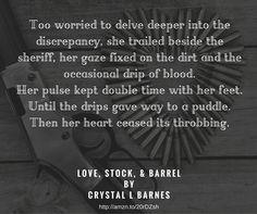 Love, Stock, & Barrel by Crystal L Barnes  http://amzn.to/1U0lQ15