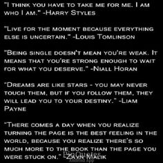 "These are now my favorite quotes. NOT because they said them, but because that they touched me like no other quotes have rn. That is why I am not pinning it to ""One Direction"" but to ""Motivational"""