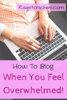 How to blog when you