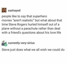 People like to say that superhero movies aren't realistic.