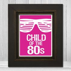Child of the 80s