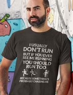 I Usually don't run but ..... Get this amazing Running t-shirt  >> 100% Printed in the U.S.A - Ship Worldwide << TIP: SHARE it with your friends, order together and save on shipping. Warning: Limited time only -  #running #funnyrunningtshirt #runningtshirt  Trouble Ordering? Email support@teespring.com or call 1-855-833-7774.  ▼▼ Click GREEN BUTTON Below To Order ▼▼