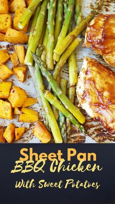 Sheet Pan BBQ Chicken and Sweet Potatoes. Healthy and fast weeknight meal or weekly meal prep