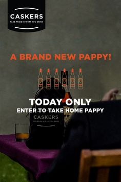 Today only! Enter to take home #Pappy from @Caskers