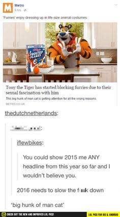 Tony the Tiger don't want no furries funny pics, funny gifs, funny videos, funny memes, funny jokes. LOL Pics app is for iOS, Android, iPhone, iPod, iPad, Tablet