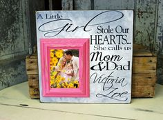 A little girl stole our hearts she calls us mom & dad...Picture Frame, Baby Girl, Personalized Picture Frame Girl Stole Our Hearts Baptism First Birthday Gift Godparents New Baby