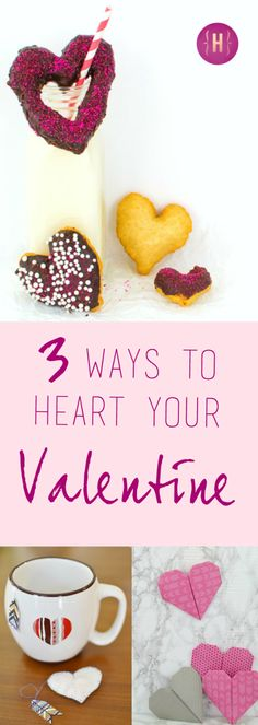 Try these three creative ways to heart your valentines this Valentine's Day | homeologymodernvintage.com