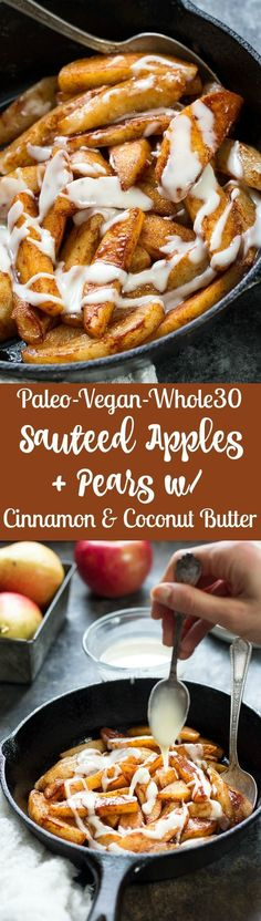 Incredibly easy and delicious Sautéed Apples & Pears with Cinnamon and Coconut Butter that's Paleo, Vegan, and Whole30 compliant. No added sugar or sweeteners, dairy free, gluten free.
