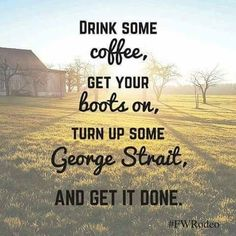 ......and get it done!!! #kinggeorge #todayisagoodday #coffee #boots