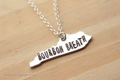 Bourbon Breath Kentucky State Hand Stamped Pendant READY TO SHIP