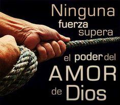 Ninguna fuerza supera el poder del Amor de Dios