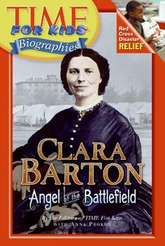 Take a close-up look at Clara Barton, who bravely nursed soldiers during the Civil War.     http://browseinside.harpercollinschildrens.com/index.aspx?isbn13=9780060576226