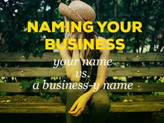 Naming Your Business    Braid Creative