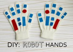 Turn an old pair of gloves into robot hands with some felt and a little glue. Hand Crafts For Kids, Projects For Kids, Diy For Kids, Fun Crafts, Diy Projects, Robot Hand, Diy Robot, Robot Costumes, Diy Costumes