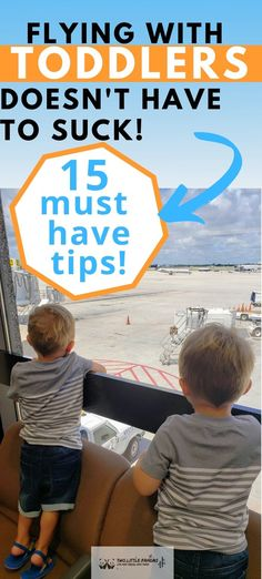 Traveling with a toddler doesn't have to be so dang hard! Our 15 tried and true tips for flying with twin toddlers will totally save the day on your next family vacation! #travelwithatoddler #familytraveltips #flyingwithatoddler