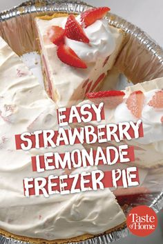 Easy Strawberry Lemonade Freezer Pie Recipe Three simple ingredients mixed together and spread into a graham crust make magic while your . 13 Desserts, Frozen Desserts, Delicious Desserts, Yummy Food, Summer Desserts, Cheesecake Desserts, Raspberry Cheesecake, Pumpkin Cheesecake, Health Desserts