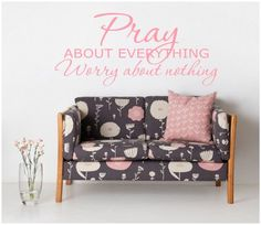Pray about everything wall decal wall quote vinyl lettering vinyl wall quote wall saying wall quote worry about nothing