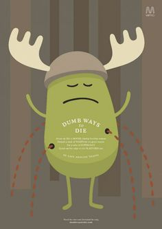 Dumb Ways to Die - illustration by Julian Frost
