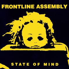 Front Line Assembly - State Of Mind on Limited Edition Colored LP