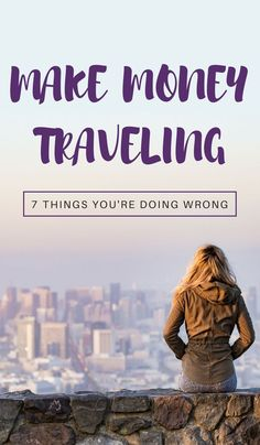 Here we look into 7 'travel job' mistakes that hold travelers back from seeing the world with freedom and ease and what to do instead to make money while traveling. Click through to read now...