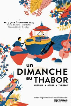 A Sunday at Thabor / Poster / Pollen Studio / Advertisement / .- Un Dimanche au Thabor / Poster / Pollen Studio / Publicité / Colors / Graphisme… A Sunday at Tabor / Poster / Pollen Studio / Advertising / Colors / Graphics / Print / Illustration - Music Poster, Dm Poster, Kunst Poster, Poster Layout, Book Layout, Art And Illustration, Illustration Design Graphique, Illustrations And Posters, Graphic Design Posters