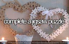 complete a jigsaw puzzle #bucketlist