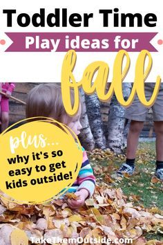 Get outdoor play activities for toddlers and preschoolers for the autumn. Easy simple backyard ideas and ones that will get your family adventuring further from home. #toddleractivity #fallfun