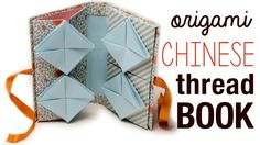 Origami Chinese Thread Book Tutorial