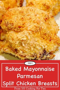 Oven Baked Mayonnaise Parmesan Chicken from 101 Cooking for Two Split Chicken Recipes, Chicken Parmesan Recipes, Split Chicken Breast, Roasted Chicken Breast, Chicken Breasts, Mayonnaise Chicken, Mayo Chicken, Broccoli Chicken, Meat Recipes For Dinner
