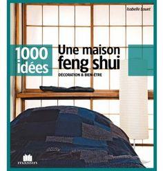 Ce guide vous livre toutes les règles et astuces à connaître sur le Feng-Shui. 11,40€