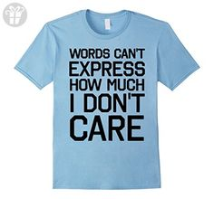 Mens Words Can't Express How Much I Don't Care Funny T-shirt Medium Baby Blue - Funny shirts (*Amazon Partner-Link)