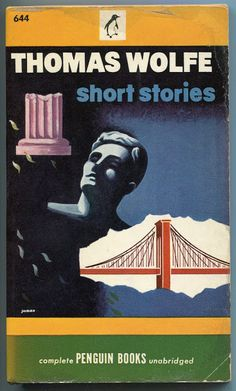 thomas wolfe writings   ... lovely vintage Penguin paperback of Thomas Wolfe's short stories