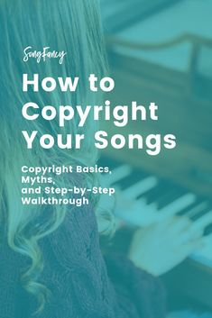 How to Copyright Your Songs for Songwriters_ Copyright Basics, Myths, and Walkthrough _ SongFancy, songwriting tips and inspiration for the contemporary lady singer songwriter Writing Lyrics, Music Writing, Writing Tips, Start Writing, Creative Writing, Music Recording Studio, Song Challenge, Recorder Music, Sheet Music