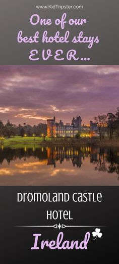 Why Dromoland Castle Hotel in Ireland is one of our favorites of all time! Why Dromoland Castle Hotel in Ireland is one of our favorites of all time! 10 Must. Castle Hotels In Ireland, Castles In Ireland, Ireland Vacation, Ireland Travel, Ireland With Kids, Wild Atlantic Way, Miles To Go, Best Hotels, Where To Go