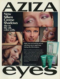1972 Cosmetics Ad, Aziza Eye Makeup, New Silken Creme Shadows Eye Makeup eye makeup 1972 1970s Makeup, Vintage Makeup Ads, Retro Makeup, Vintage Beauty, Eye Makeup, Vintage Ads, Vintage Vanity, Vintage Glamour, Vintage Posters