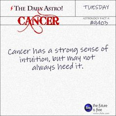 Daily astrology fact from The Daily Astro! Take a look at your horoscope for today, Cancer.  Visit iFate.com today!