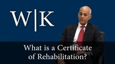 What is a Certificate of Rehabilitation and why you should apply for one today #criminaldefense #CertificateofRehabilitation #postconvictionrelief http://www.wklaw.com/areas-sex-registration.html