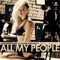 New Video Alert - Get ready to bust out the dance moves with new single from Alexandra Stan & Manilla Maniacs - All My People