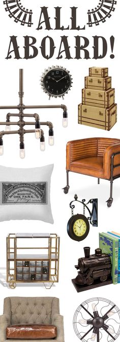 All Aboard! Load up your home with old-fashioned railroad inspired décor.