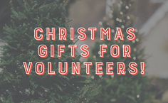 Awesome christmas gift ideas for ministry volunteers!