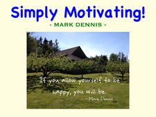 Simply Motivating! by Mark Dennis
