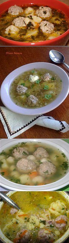Суп с фрикадельками и галушками : Первые блюда