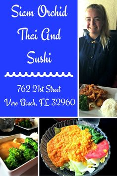 If you are in the mood for Thai, Asian, or Sushi, Siam Orchid is a wonderful choice in the downtown part of Vero Beach, Florida. Don't forget to order a Thai tea!