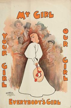 My Girl, Our Girl, Your Girl, Everybody's Girl. Your Girl, My Girl, Vintage Posters, Colours, Prints, Theatre, Type, Movies, Fashion