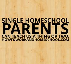 """When I began my researching working homeschool parents, I made a special commitment to spotlight the """"unsung heroes"""" of home educ. Parenting Classes, Single Parenting, Teaching Tips, Children's Place, Health And Safety, Public School, Need To Know, Parents, Homeschooling"""