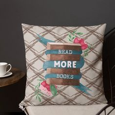 Read More Books Pillow Cover Gift for Librarian, Book Lover Gift for Friend Book Lovers Gifts, Gift For Lover, Gifts For Friends, Gifts For Her, Gifts For Librarians, Book Pillow, Friend Book, Perfect Pillow, Love People
