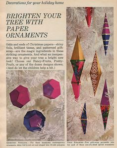 paper ornaments - funny how trends turn full circle! Vintage Christmas Crafts, Christmas Crafts For Gifts, Handmade Christmas Decorations, Vintage Crafts, Christmas Christmas, Craft Gifts, Christmas Ornaments, Paper Ornaments, Types Of Craft