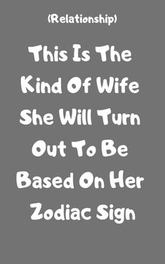 This Is How You Should Treat Your Boyfriend Based On His Zodiac Sign - Zodiacicons Zodiac Relationships, Single Men, Crazy People, Treat Yourself, Relationship Advice, Couple Goals, Zodiac Signs, Love Quotes, Marriage